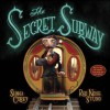 The Secret Subway - Shana Corey, Red Nose Studio