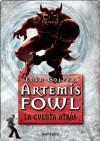 Artemis Fowl V . La cuenta atrás (Spanish Edition) - Eoin Colfer