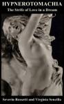 Hypnerotomachia - Severin Rossetti, Virginia Sencilla