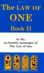 The Law of One: Book II (Law of One) (Bk. 2) - RA