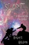 Kroth 1: The Slant - Robert Gibson
