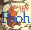 The Little Big Book of Pooh - Monique Peterson