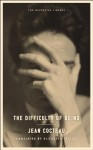 The Difficulty of Being - Jean Cocteau, Elizabeth Sprigge