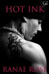 Hot Ink - Ranae Rose