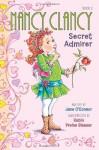 Fancy Nancy: Nancy Clancy, Secret Admirer - Jane O'Connor, Robin Preiss Glasser