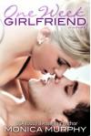 One Week Girlfriend - Monica Murphy