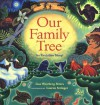 Our Family Tree: An Evolution Story - Lisa Westberg Peters, Lauren Stringer