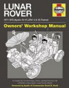 Lunar Rover Manual: 1971-1972 (Apollo 15-17; LRV1-3 & 1G Trainer) - Christopher Riley, David Woods, Philip Dolling