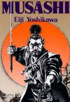 Musashi: An Epic Novel of the Samurai Era - Eiji Yoshikawa, Charles Terry