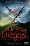 Das Licht hinter den Wolken - Oliver Plaschka