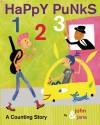 Happy Punks 1 2 3: A Counting Story - John Seven, Jana Christy