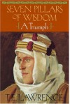 Seven Pillars of Wisdom (w/Illustrations & Maps) - T.E. Lawrence