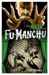 The Mask of Fu Manchu - Sax Rohmer