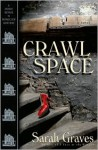 Crawlspace - Sarah Graves
