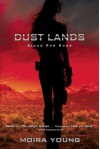 Blood Red Road (Dust Lands, #1) - Moira Young