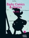 Barks Comics & Stories - Carl Barks, Erika Fuchs, Wolfgang J. Fuchs, Walt Disney Company