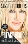 Breakthrough:Eight Steps to Wellness (Life-Altering Secrets from Today's Cutting-Edge Doctors) - Suzanne Somers