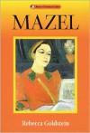 Mazel - Rebecca Newberger Goldstein
