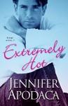 Extremely Hot - Jennifer Apodaca