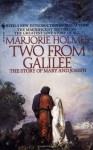 Two from Galilee: The Story of Mary and Joseph - Marjorie Holmes