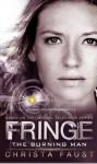 Fringe - The Burning Man (Novel #2) - Christa Faust