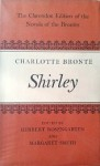 Shirley (Clarendon Edition of the Novels of the Brontës) - Charlotte Brontë