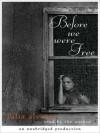Before We Were Free (Audio) - Julia Alvarez