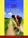 The Off Season (Audio) - Catherine Gilbert Murdock, Natalie Moore