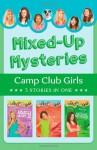 Mixed-Up Mysteries - Renae Brumbaugh, Jean Fischer, Erica Rodgers