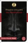 Der Monddiamant: Fischer Klassik Plus (German Edition) - Wilkie Collins, Gisela Geisler