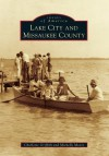 Lake City and Missaukee County - Charlotte Griffith, Michelle Moore