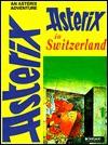 Asterix in Switzerland - René Goscinny