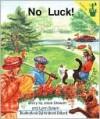 No Luck! - Lynn Salem, Josie Stewart, Kristine Dillard