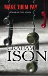Make Them Pay - Graham Ison
