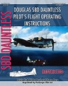 Douglas Sbd Dauntless Pilot's Flight Operating Instructions - United States Department of the Navy