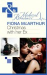 Christmas with Her Ex (Mills & Boon Medical) (The Christmas Express! - Book 2) - Fiona McArthur
