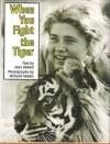 When You Fight the Tiger - Joan Hewett, Richard Hewett