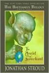 Amulet Of Samarkand (Bartimaeus Trilogy, #1) - Jonathan Stroud