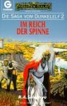 Im Reich der Spinne - R.A. Salvatore