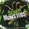 Scary Monsters - Jim Whiting, Elizabeth Tucker