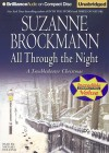 All Through the Night: A Troubleshooter Christmas - Suzanne Brockmann, Michael Holland
