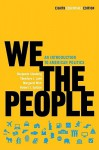 We the People: An Introduction to American Politics - Benjamin Ginsberg, Theodore J. Lowi, Margaret Weir, Robert J. Spitzer