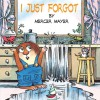 I Just Forgot (Turtleback School & Library Binding Edition) (Little Critter) - Mercer Mayer