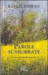 Parole sussurrate - Kahlil Gibran, Isabella Farinelli