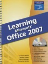 Learning Microsoft Office 2007 [With CDROM] - Suzanne Weixel, Jennifer Fulton, Faithe Wempen