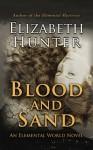 Blood and Sand - Elizabeth Hunter