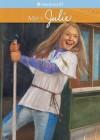 Meet Julie (American Girls Collection) - Megan McDonald, Robert Hunt