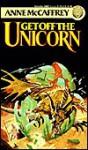 Get Off the Unicorn - Anne McCaffrey