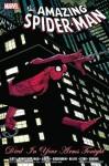 Spider-Man: Died in Your Arms Tonight - Dan Slott, Mark Waid, Bob Gale, Marc Guggenheim