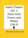 Tales from Greece and Rome: Junior Classics Part 3 - William Patten